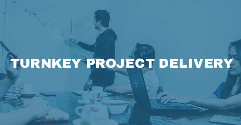 Turnkey Project Delivery